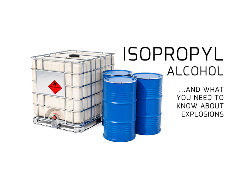 Isopropyl alcohol and explosion risk