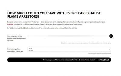 Calculate how much you could save with Ever Clear Exhaust Flame Arrestors